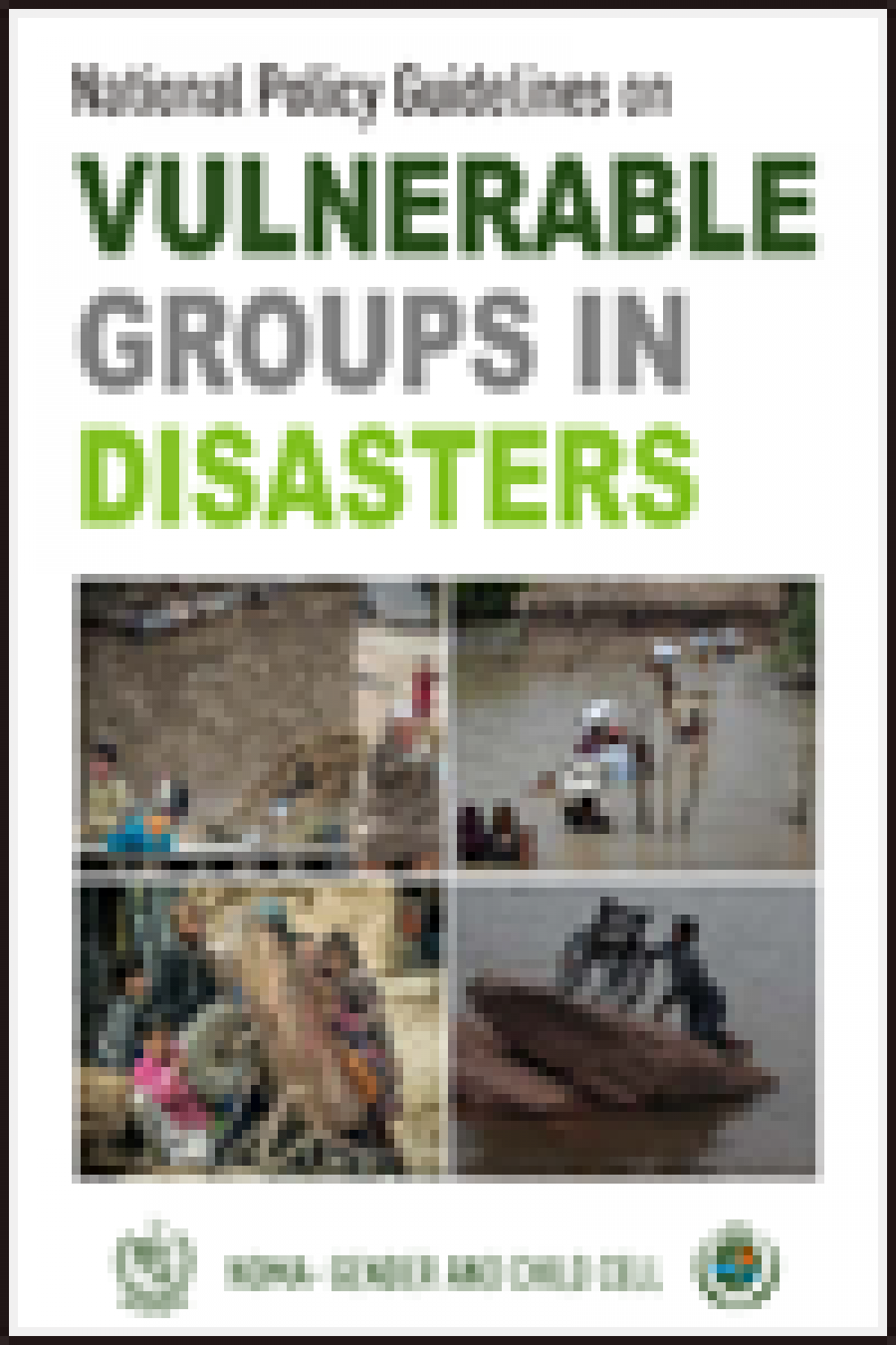 National Policy Guidelines on Vulnerable Groups in Disaster 2014