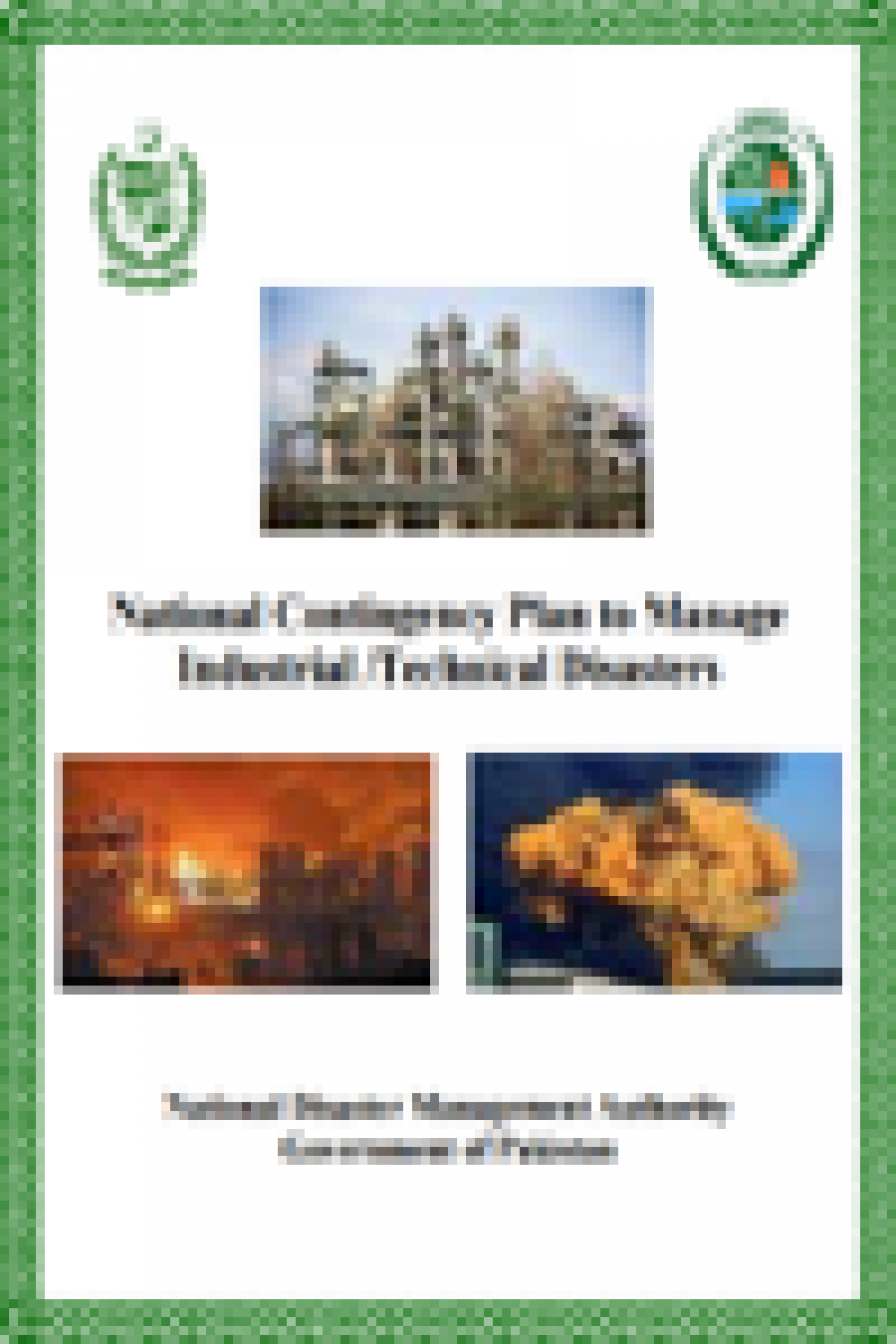 National Contingency Plan to Manage Industrial/Technical Disasters 2010