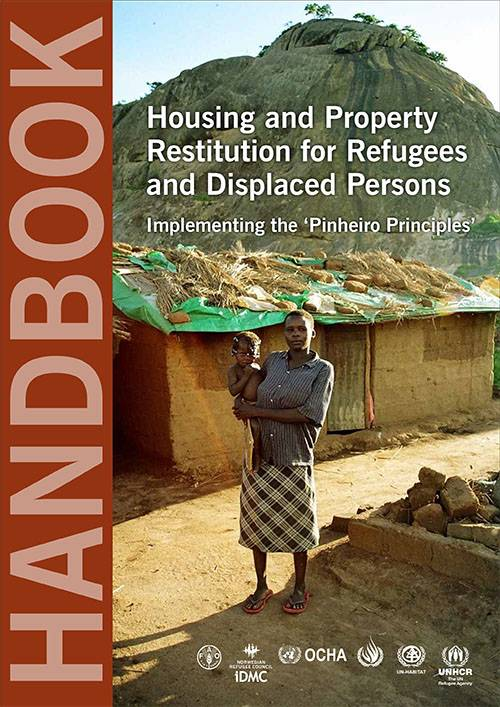 Housing and Property Restitution for Refugees and Displaced Persons