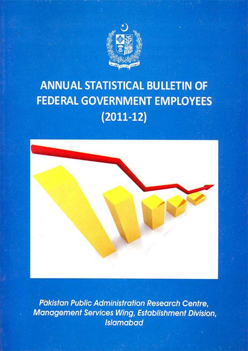 Annual Statistical Bulletin of Federal Government Employees 2011-12