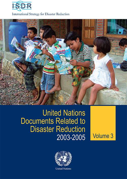 UN Documents related to disaster reduction Vol 3