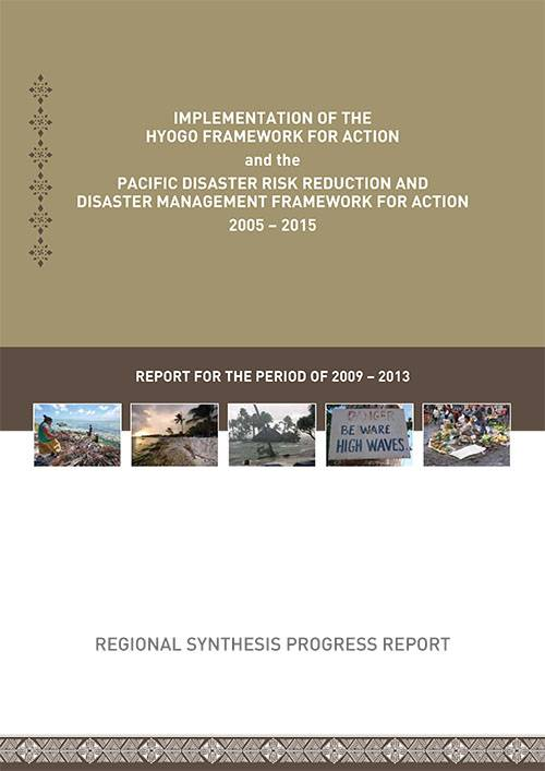 Implementation of the Hyogo Framework for Action & The Pacific Disaster Risk Reduction & Disaster Management Framework For Action