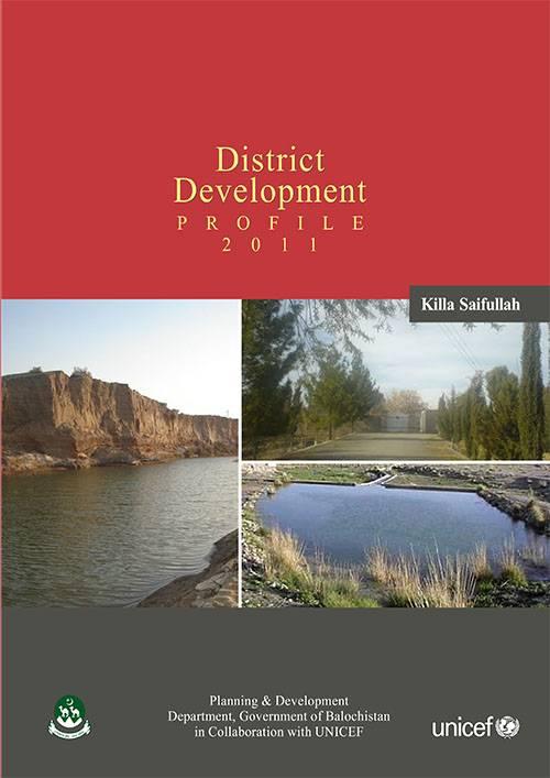 Development Profile District Killa Saifullah