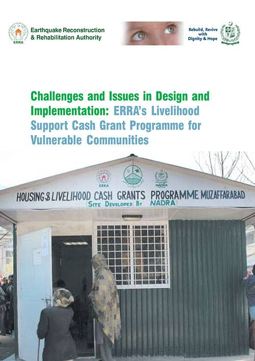 Challenges and Issues in Design and Implementation ERRA's Livelihood Support Cash Grant Programme for Vulnerable Communities