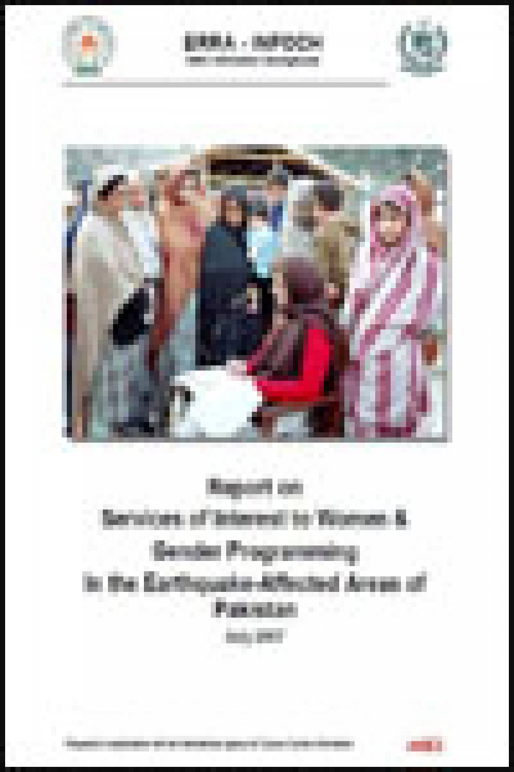 Report on Services of Interest to Women & Gender Programming In the Earthquake-Affected Areas of Pakistan