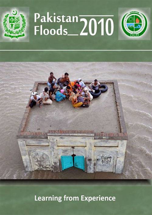 Pakistan Flood 2010 Learning from Experience