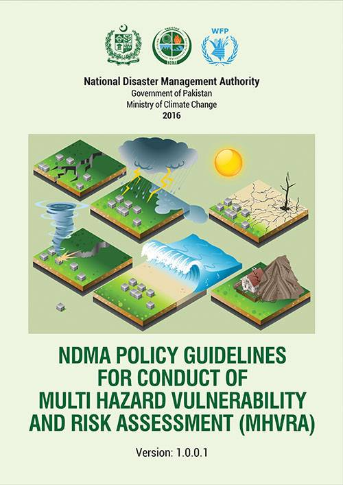 NDMA POLICY GUIDELINES FOR CONDUCT OF MULTI HAZARD VULNERABILITY AND RISK ASSESSMENT (MHVRA)