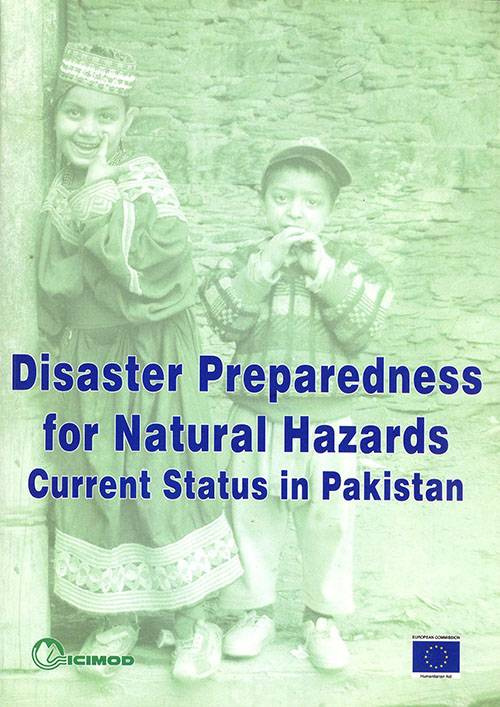 Disaster Preparedness for Natural Hazards Current Status in Pakistan