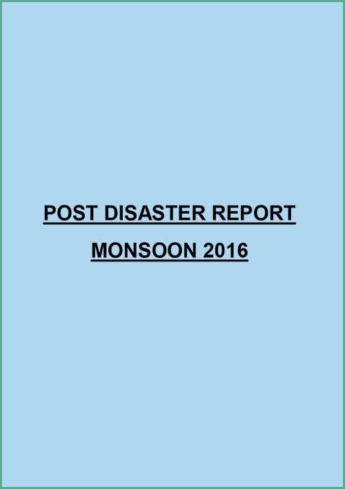 Post Disaster Report - Monsoon 2016