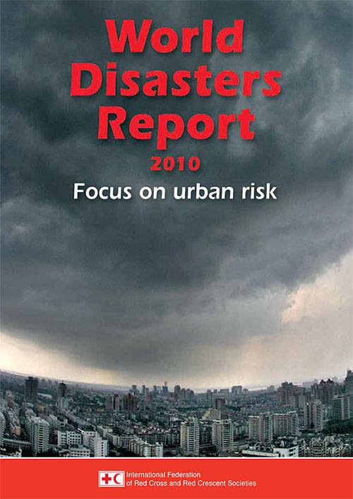 World Disaster Report 2010