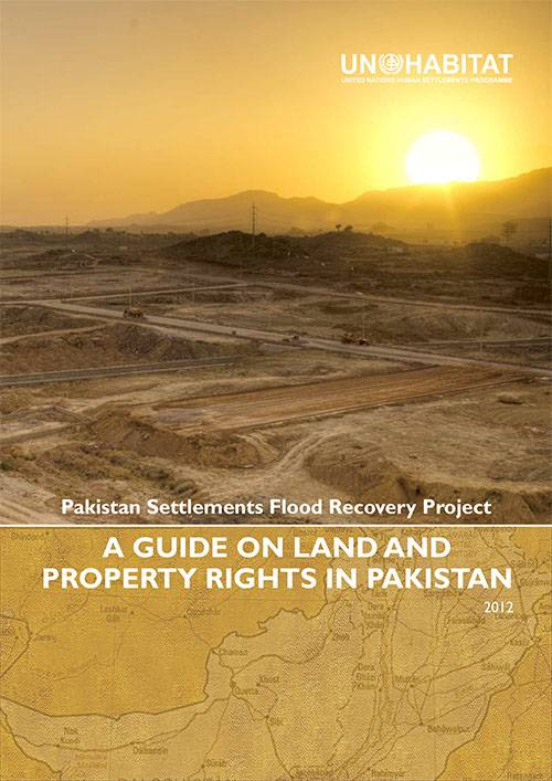 A Guide on Land and Property Rights in Pakistan 2012