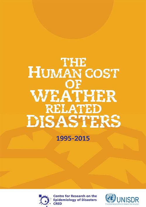 The Human Cost of Weather Related Disasters 1995-2015