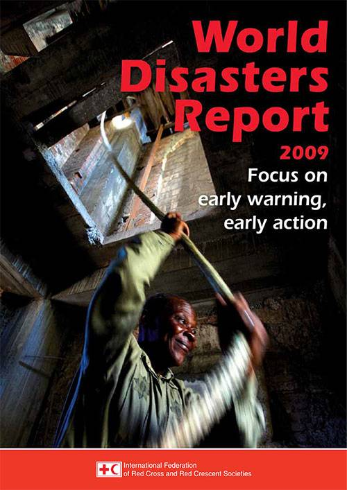 World Disaster Report 2009