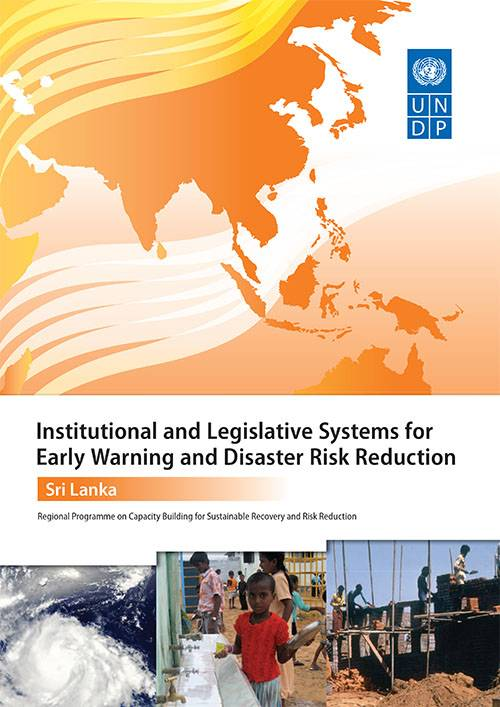 Institutional and Legislative System for Early Warning and DRR in SriLanka