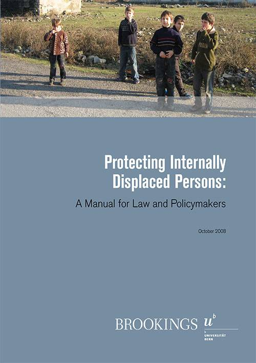 Protecting Internally Displaced Persons A Manual for Law and Policymakers