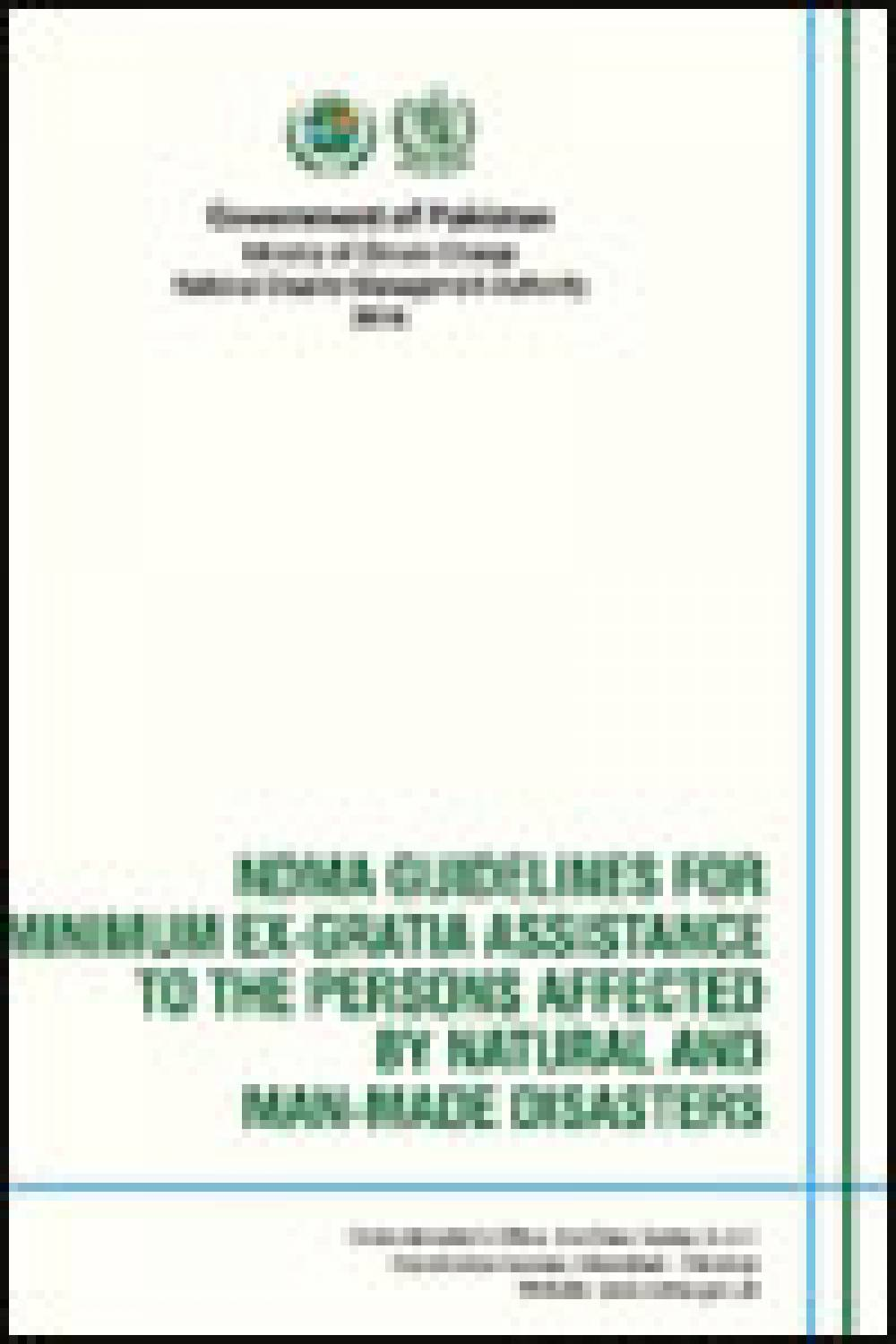 NDMA Guidelines for Minimum Ex-gratia Assistance to the Persons Affected by National & Man Made Disasters