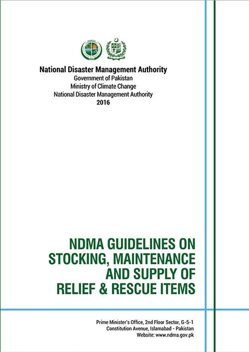 NDMA Guidelines on Stocking, Maintenance and Supply of Relief & Rescue Items