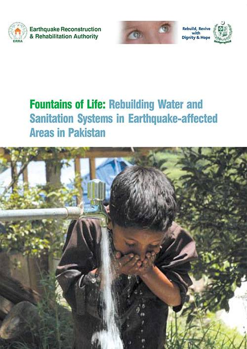 Rebuilding Water and Sanitation Systems in Earthquake-affected Areas in Pakistan Rebuilding Water and Sanitation Systems in Earthquake-affected Areas in Pakistan