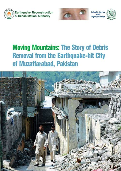 Moving Mountains The Story of Debris Removal from the Earthquake-hit City of Muzaffarabad