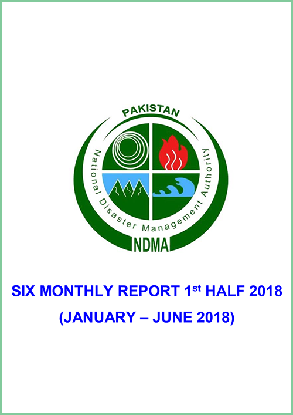 Six Month Report 2018